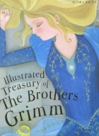 Illustrated Treasury of the Brothers Grimm
