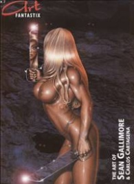 Art Fantastix 7: The Art of Sean Gallimore & Carlos Cartagena