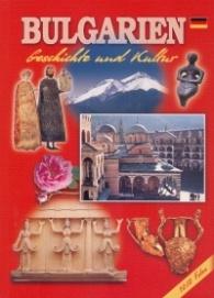 Bulgarien. Geschichte und Kultur