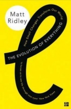 The Evolution of Everything : How Small Changes Transform Our World