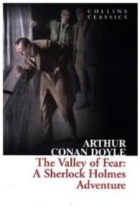 The Valley of Fear: A Sherlock Holmes Adventure