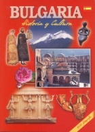 Bulgaria. Historia y Cultura