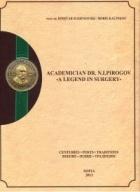 Academician Dr. N.I.Pirogov - A Legend in Surgery. Н.И.Пирогов - легенда в хирургията