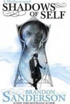 Shadows of Self : A Mistborn Novel